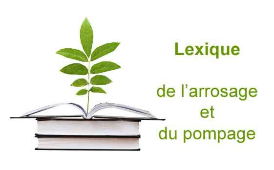Lexique-arrosage-automatique-et-pompage1